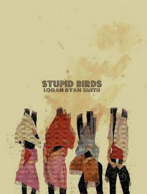 Stupid Birds (Paperback)
