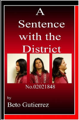 A Sentence With The District (Paperback)