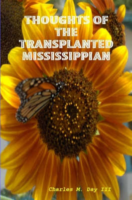 Thoughts of the Transplanted Mississippian (Paperback)