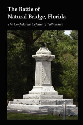 The Battle of Natural Bridge, Florida (Paperback)