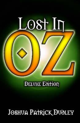 Lost In Oz (Deluxe Hardcover) (Hardback)