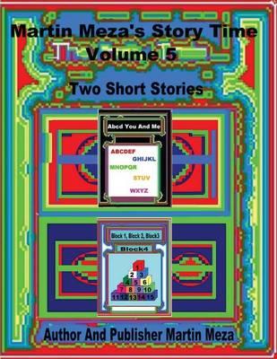 Martin Meza's Story Time Volume 5 (Paperback)