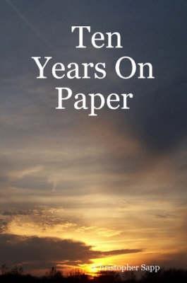 Ten Years On Paper (Paperback)