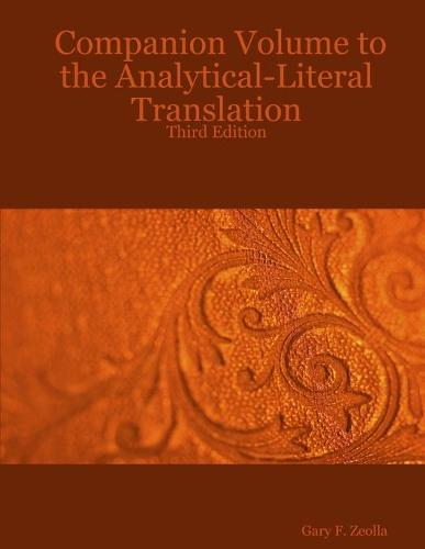 Companion Volume to the Analytical-Literal Translation: Third Edition (Paperback)