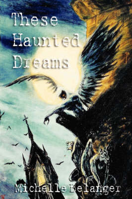 These Haunted Dreams (Paperback)