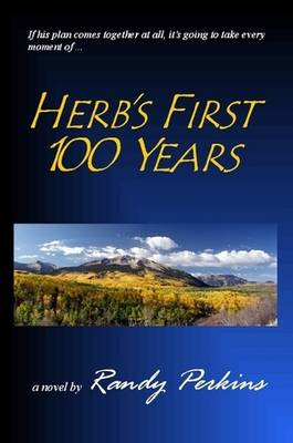 Herb's First 100 Years (Paperback)