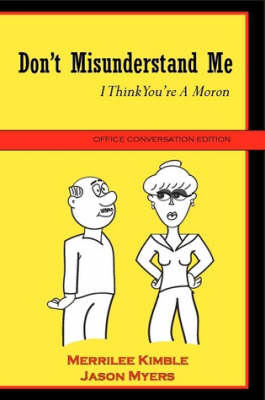 Don't Misunderstand Me - Office Conversation Edition (Paperback)