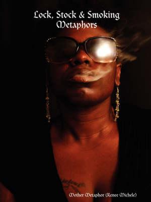 Lock, Stock & Smoking Metaphors (Paperback)