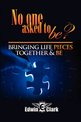 No One Asked to Be? (Paperback)