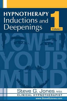 Hypnotherapy Inductions and Deepenings Volume I (Paperback)
