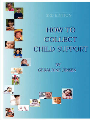 How to Collect Child Support (Paperback)