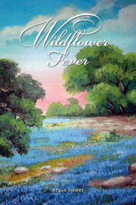 Wildflower Fever (Paperback)