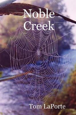 Noble Creek (Paperback)