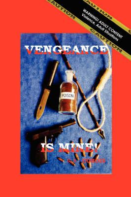 Vengeance is Mine! (Paperback)
