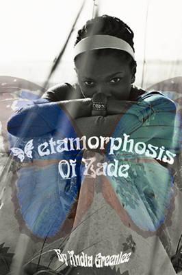 Metamorphosis of Zade (Paperback)