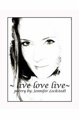~Live Love Live~ (Paperback)