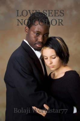 Love Sees No Color (Paperback)
