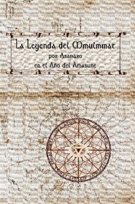 La Leyenda Del Mmulmmat (Paperback)