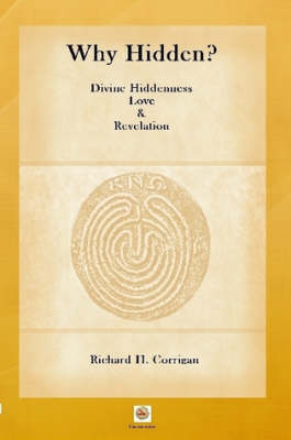 Why Hidden? Divine Hiddenness, Love and Revelation (Paperback)
