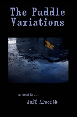The Puddle Variations (Paperback)
