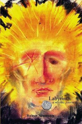 Labyrinth a Mythic Journey (Paperback)