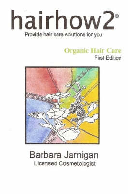 Hairhow2 Organic Hair Care (Paperback)