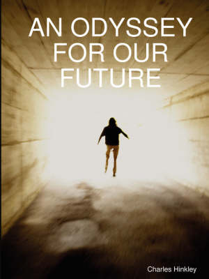 AN Odyssey for Our Future (Paperback)
