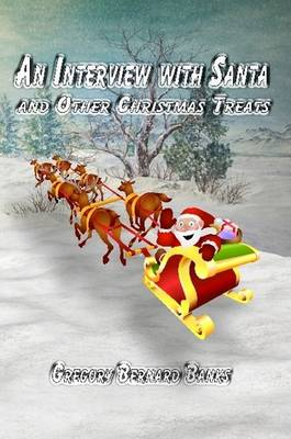 An Interview with Santa and Other Christmas Treats (Paperback)