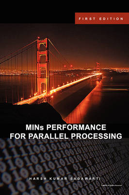 MINs PERFORMANCE FOR PARALLEL PROCESSING (Paperback)