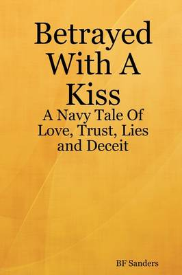 Betrayed With A Kiss (Paperback)