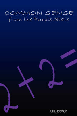 Common Sense from the Purple State (Paperback)