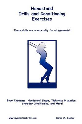 Handstand Drills and Conditioning (Paperback)