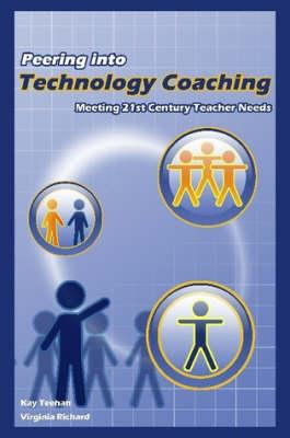Peering Into Technology Coaching (Paperback)