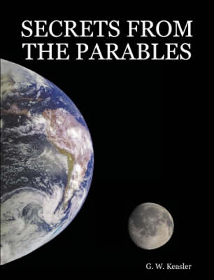 Secrets from the Parables (Paperback)
