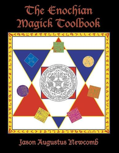 The Enochian Magick Toolbook (Paperback)