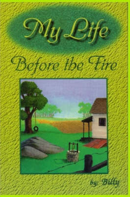 My Life Before the Fire (Paperback)