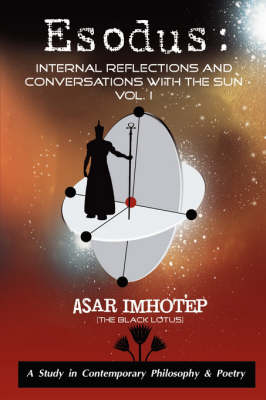 Esodus: Internal Reflections and Conversations with the Sun (Paperback)