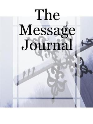 The Message Journal (Paperback)