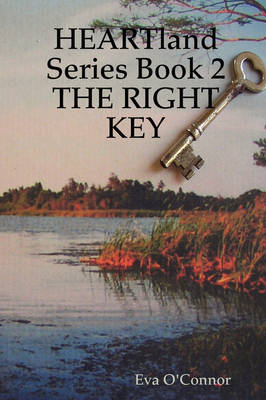 HEARTland Series Book 2: THE RIGHT KEY (Paperback)