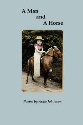 A Man and A Horse (Paperback)