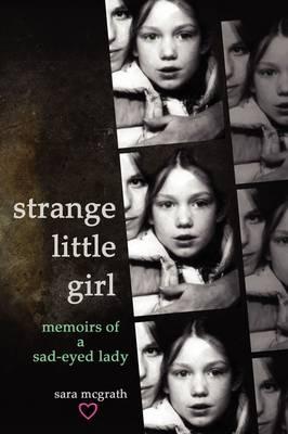 Strange Little Girl (Paperback)