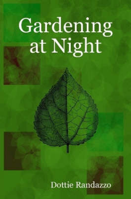 Gardening at Night (Paperback)