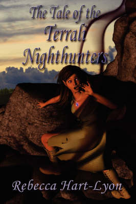 The Tale of the Terrali Nighthunters (Paperback)