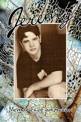 Jeremy / Memories of an Actor (Paperback)