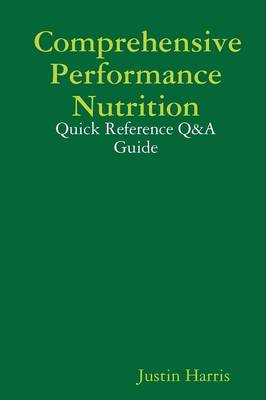 Comprehensive Performance Nutrition: Quick Reference Q&A Guide (Paperback)