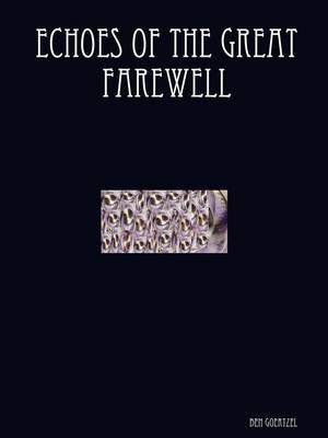 Echoes of the Great Farewell (Paperback)