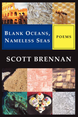 Blank Oceans, Nameless Seas (Paperback)
