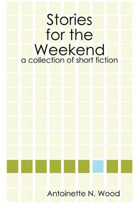 Stories for the Weekend (Paperback)