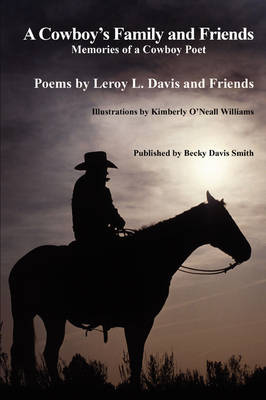 A Cowboy's Family and Friends (Hardback)