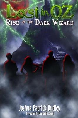 Lost in Oz: Rise of the Dark Wizard (Paperback)